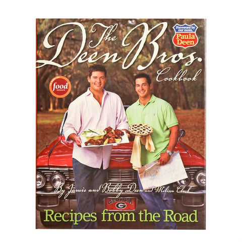 Deen Bros. Cookbook Recipes from the Road