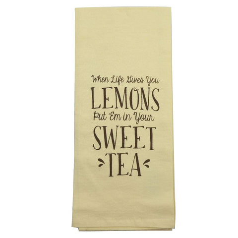When Life gives you Lemons, Put'em in Your Sweet Tea Towel
