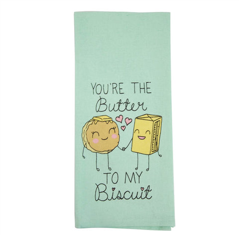 Butter To My Biscuit Flour Sack Towel