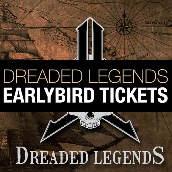 2020 Dreaded Legends Tickets - EARLY BIRD PRICING TIL 4/5