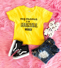 my mama is an essential worker tee