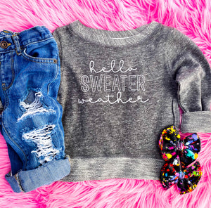 hello sweater weather sweatshirt