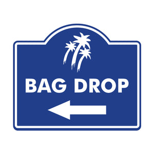 Bag Drop Logo Sign