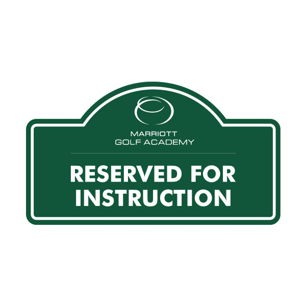 Reserved For Instruction Logo Sign Custom Golf Products