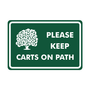 Please Keep Carts on Path Logo Sign