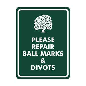 Please Repair Ball Marks & Divots Logo Sign