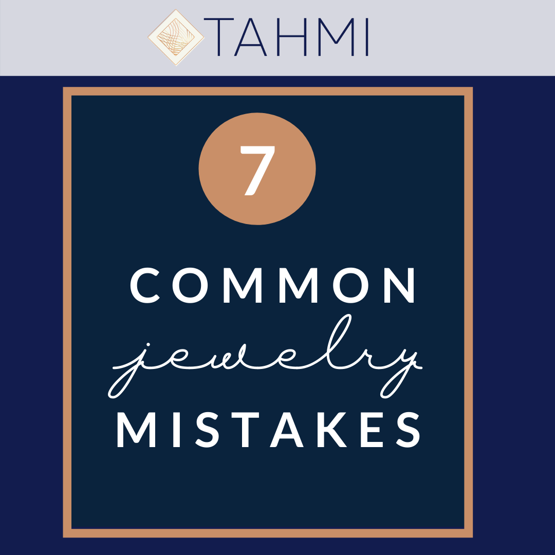 Jewelry Do's and Don'ts: 7 Common Jewelry Mistakes