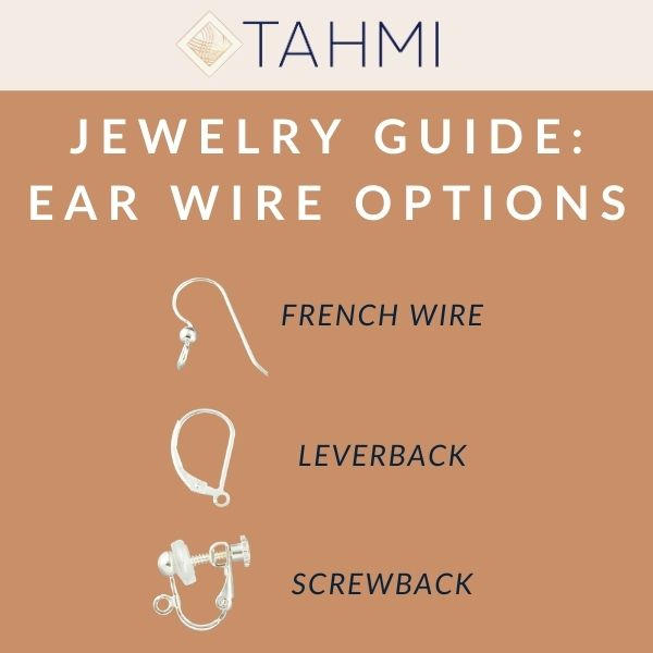 Jewelry Guide: Earwire Options