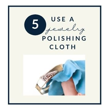 Jewelry Guide: Tip #5 Use a polishing cloth