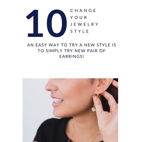 Jewelry Style Tip #10. - Change your jewelry Style