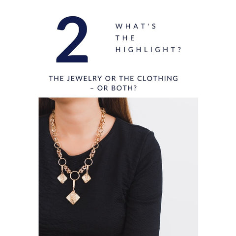 Jewelry Style Tip #2 - Consider your choice of Earrings: