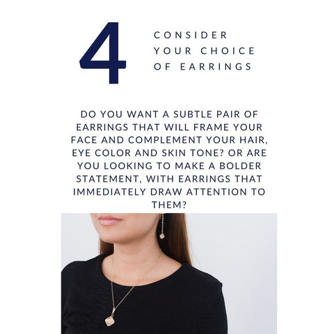 Jewelry Style Tip #4. - Consider Your Choice of Earrings
