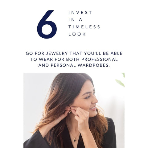 Jewelry Style Tip #6. - Invest in a timeless look