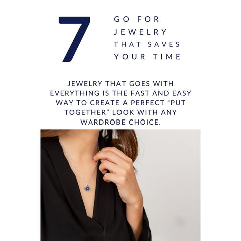 Jewelry  Style  Tip #7. - Go for Jewelry that saves your time