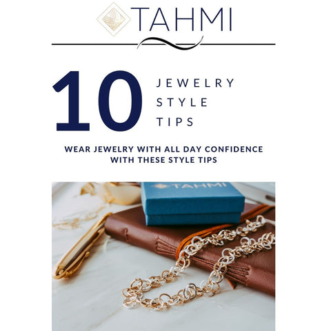 Jewelry Style Tips by Tahmi