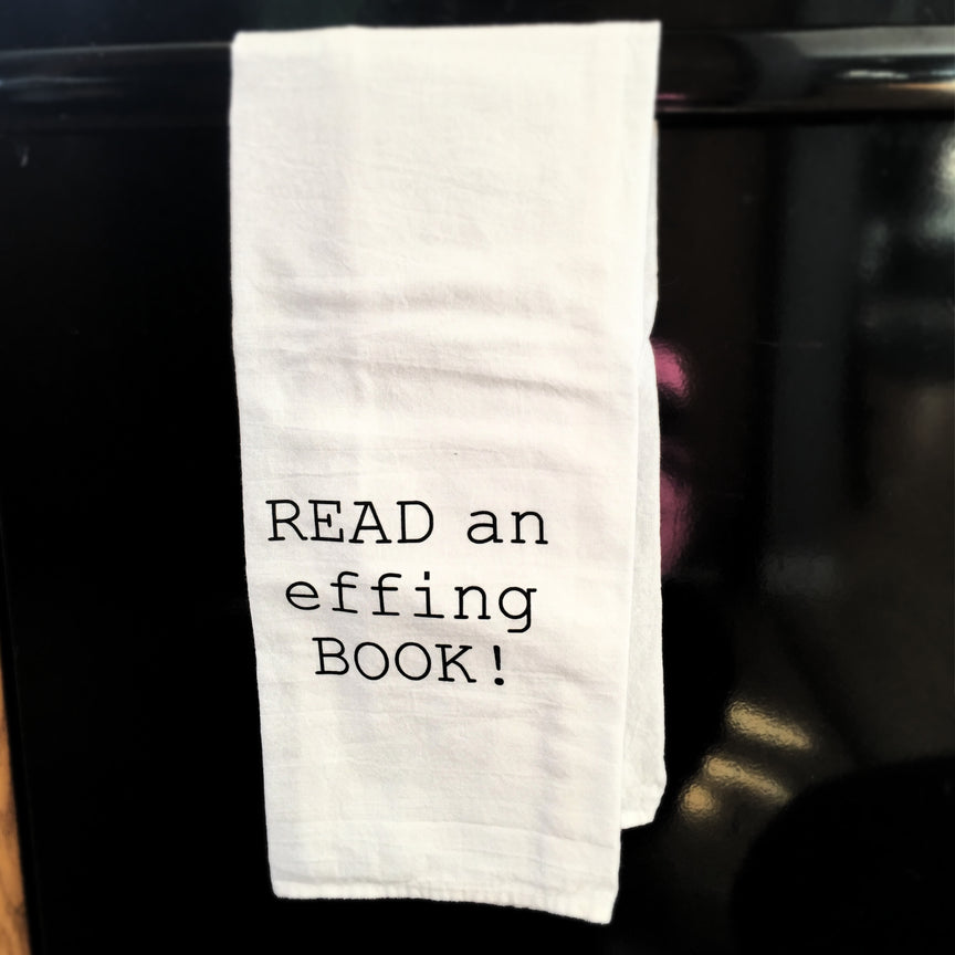 Towel: READ an effing BOOK!