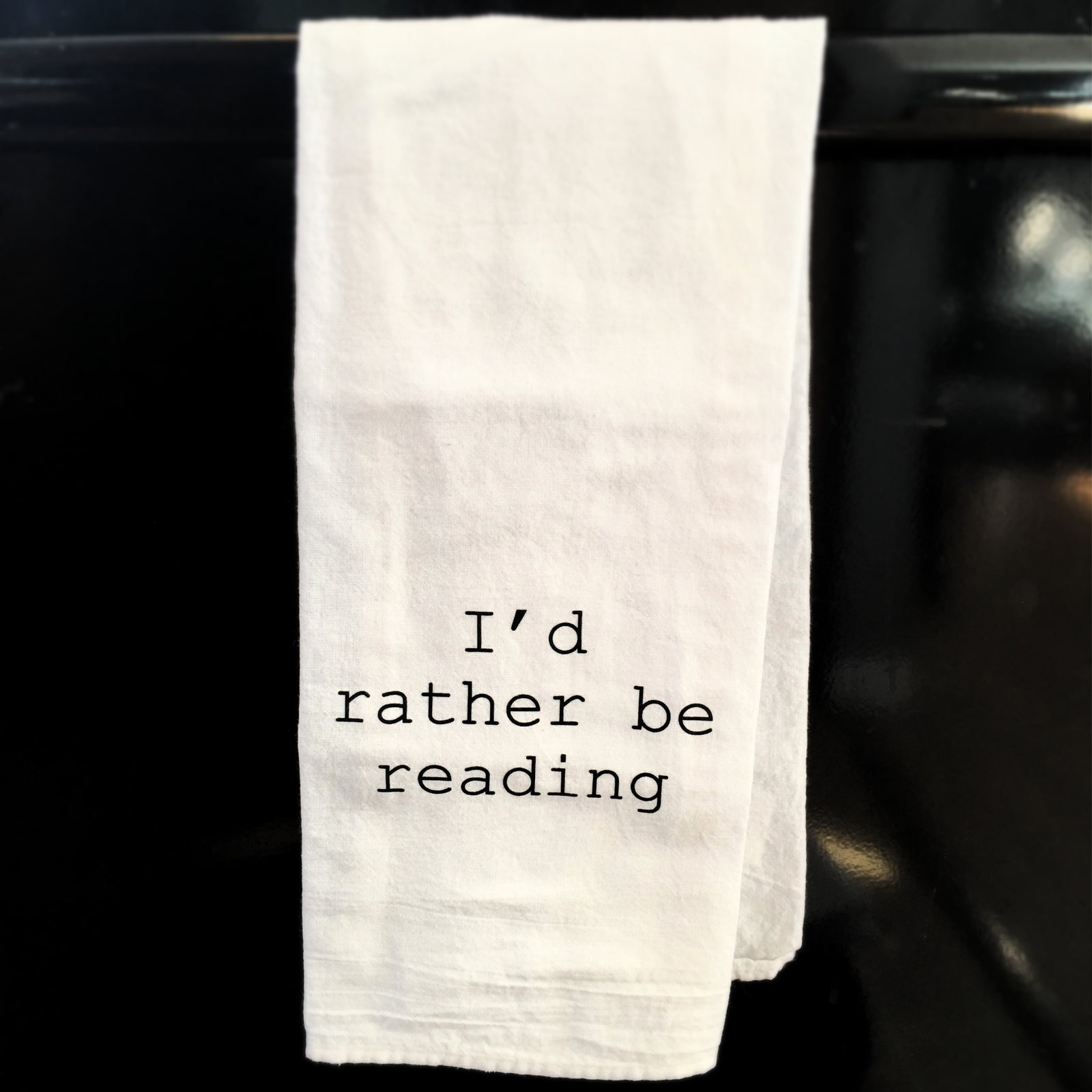 Towel: I'd rather be reading