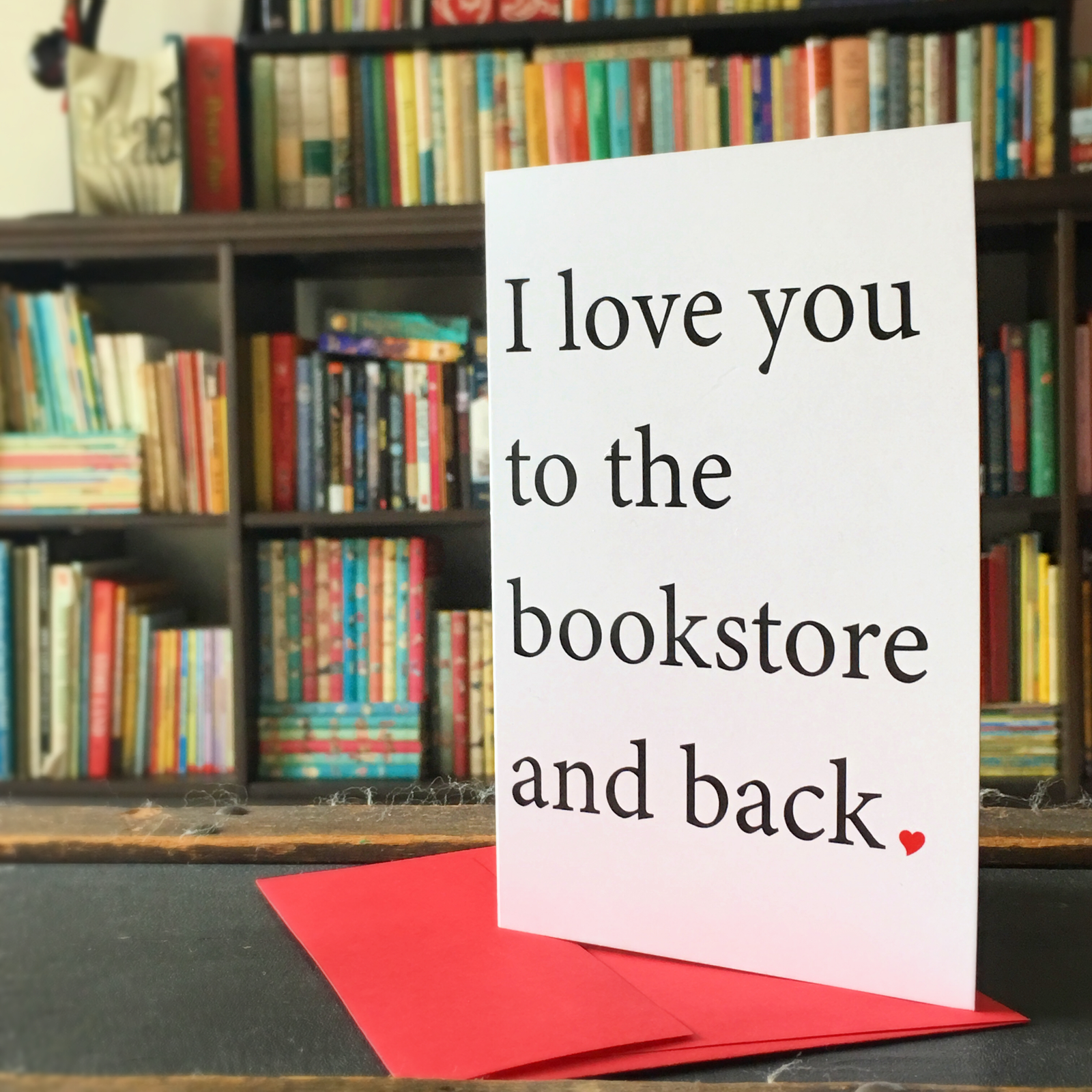 Card- I love you to the bookstore