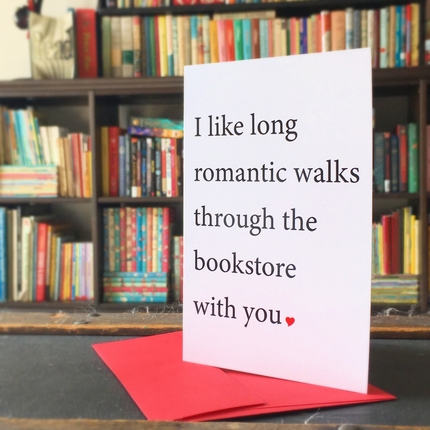 Card- I enjoy long romantic walks