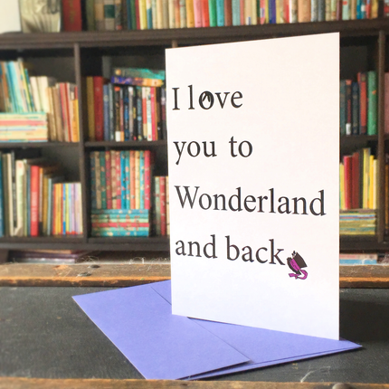 Card- I Love You to Wonderland