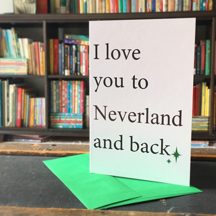 Card- I love you to Neverland