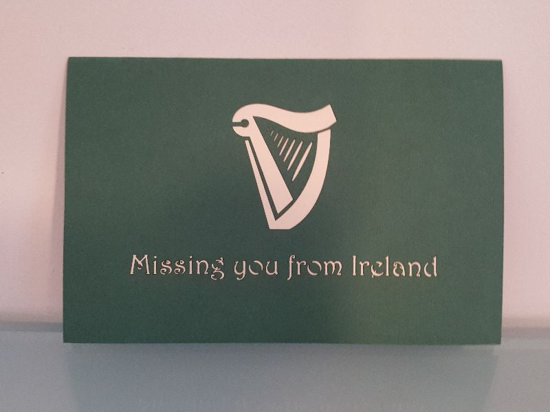 Missing you from Ireland