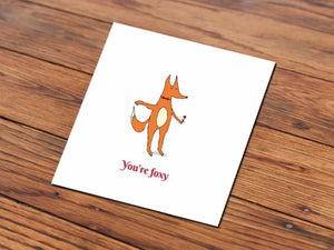 You're Foxy (Illustrated Card)