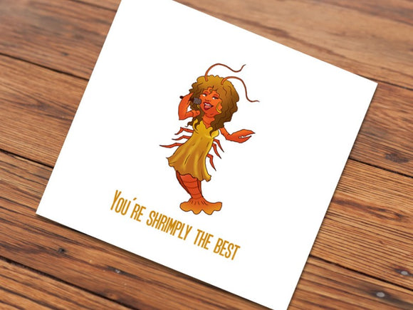 You're Shrimply the Best (Illustrated Card)