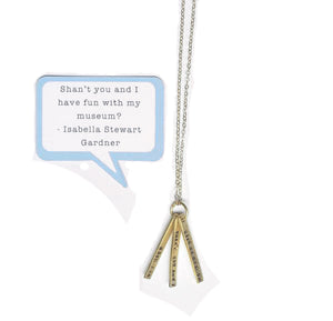 Isabella Said Necklace: Shan't You and I Have Fun?
