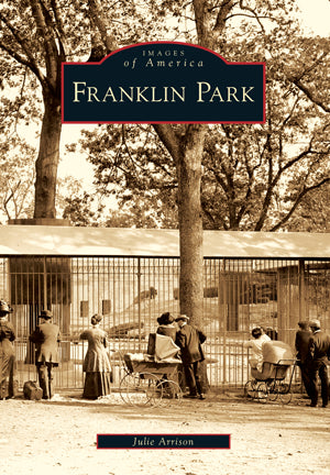Images of America: Franklin Park