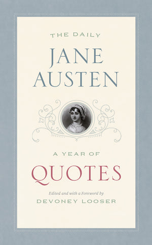 Daily Jane Austen: A Year of Quotes