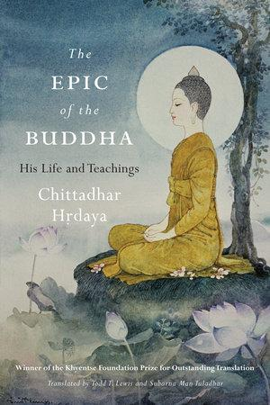 The Epic of the Buddha: His Life & Teachings