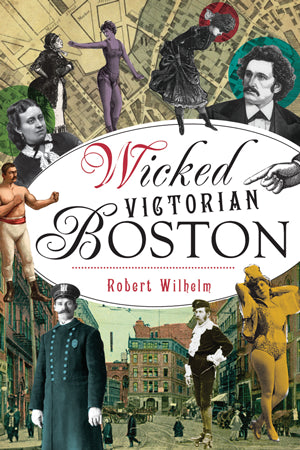 Wicked Victorian Boston