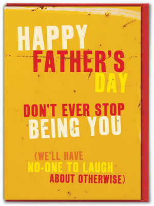 "Father's Day ""Don't Stop Being You"" Card"