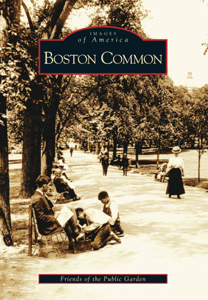 Images of America: Boston Common