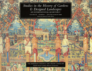 Studies in the History of Gardens and Designed Landscapes