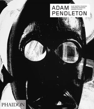 Adam Pendleton (Signed Edition)