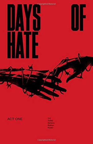 Danijel Zezelj: Days of Hate, Act I