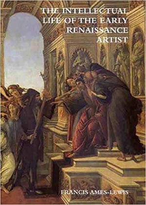 The Intellectual Life of an Early Renaissance Painter
