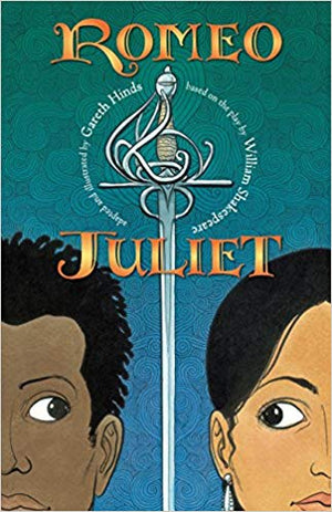 Romeo and Juliet: A Shakespeare Classics Graphic Novel