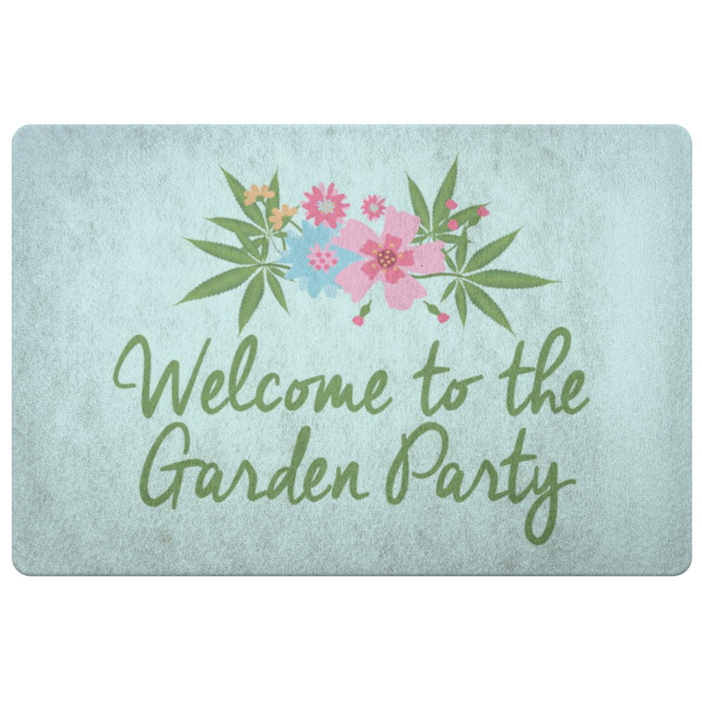 Doormat - Welcome To The Garden Party Welcome Door Mat - Pot Gift, Weed Gift, Marijuana Gift, Stoner Gift