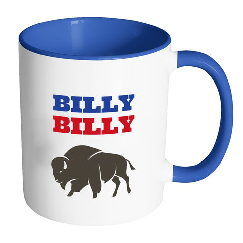Drinkware - Billy Billy Buffalo Bills Football Coffee Mug - Dilly Dilly Bills Mafia Coffee Mug
