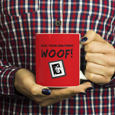 Drinkware - Buzz Your Girlfriend WOOF Funny Coffee Mug - Home Alone Christmas Movie