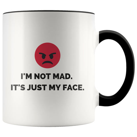 Image of Drinkware - I'm Not Mad. It's Just My Face Coffee Mug  – Office Humor, Funny Office Gift, Funny Boss Gift, Funny Co-Worker Gift, Funny Best Friend Gift