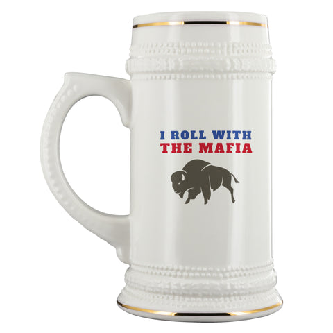 Drinkware - I Roll With The Mafia Beer Stein