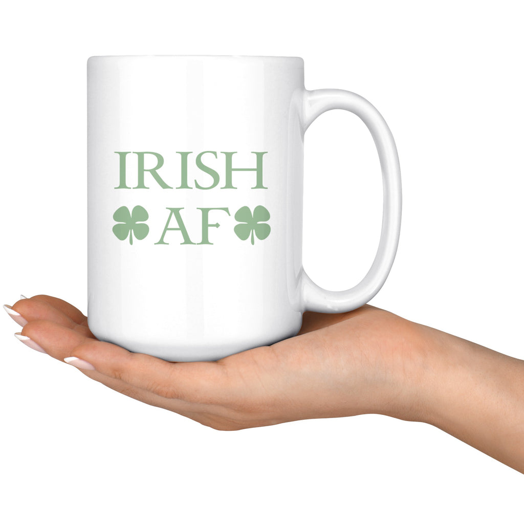 Drinkware - Irish AF 15 Oz Coffee Mug, Tea Mug - Notre Dame Mug, Irish Pride Mug