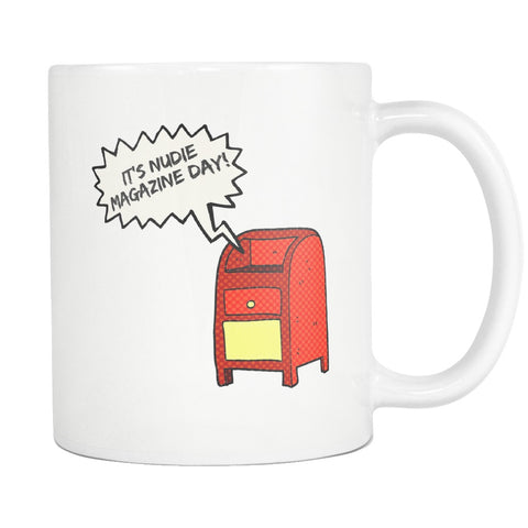 Image of Drinkware - It's Nudie Magazine Day Funny Coffee Mug - Billy Madison Adam Sandler Movie