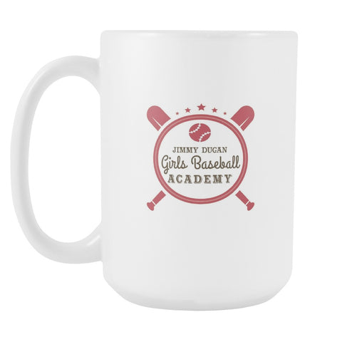 Drinkware - Jimmy Dugan Girls Baseball Academy Retro Coffee Mug - A League Of Their Own Coffee Mug