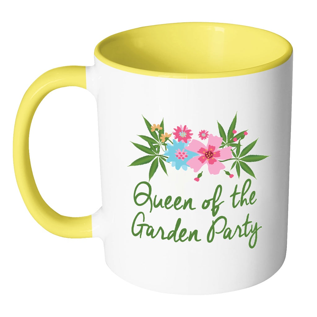 Drinkware - Queen Of The Garden Party Coffee Mug - Pot Gift, Weed Gift, Marijuana Gift, Stoner Gift