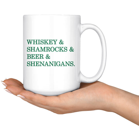 Image of Drinkware - St. Patrick's Day Funny Coffee Mug - Whiskey, Shamrocks, Beer And Shenanigans